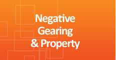 Negative Gearing & Property - Click Here