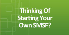 Starting Your Own SMSF - Click Here